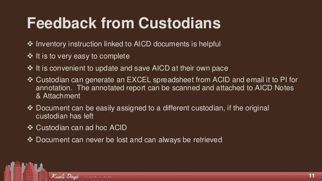 1111 Feedback from Custodians  Inventory instruction linked to AICD documents is helpful  It is to very easy to complete...