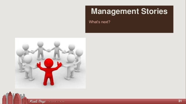 31 Management Stories What's next?
