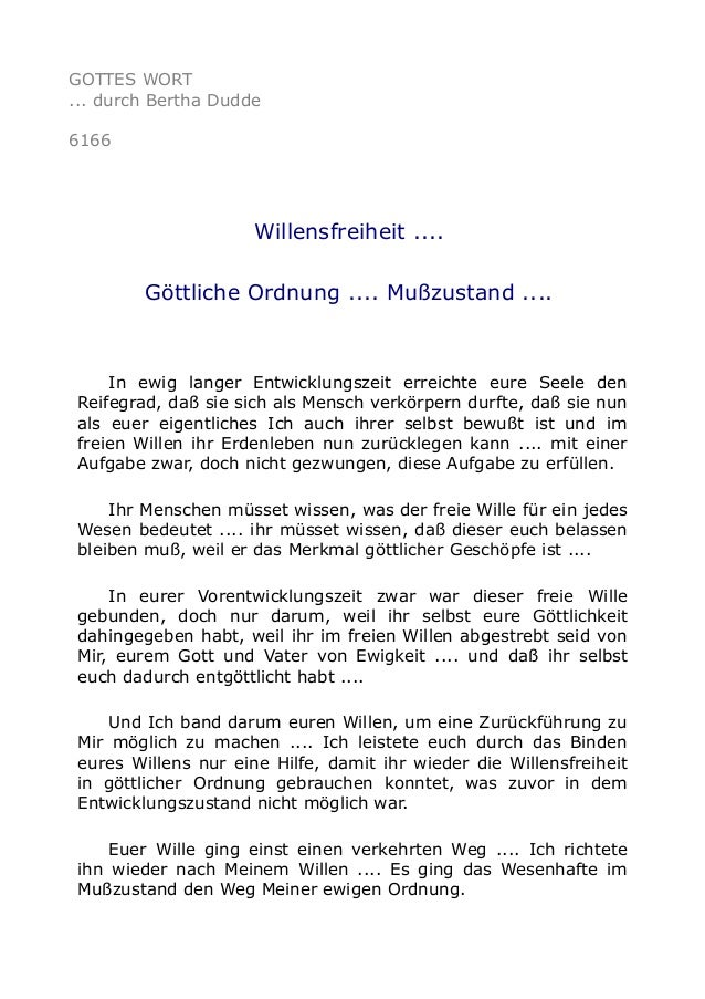 GOTTES WORT  ... durch Bertha Dudde  6166  Willensfreiheit ....  Göttliche Ordnung .... Mußzustand ....  In ewig langer En...
