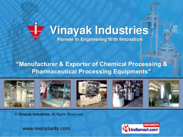 """Vinayak Industries Pioneer In Engineering With Innovation """"Manufacturer & Exporter of Chemical Processing & Pharmaceutical..."""