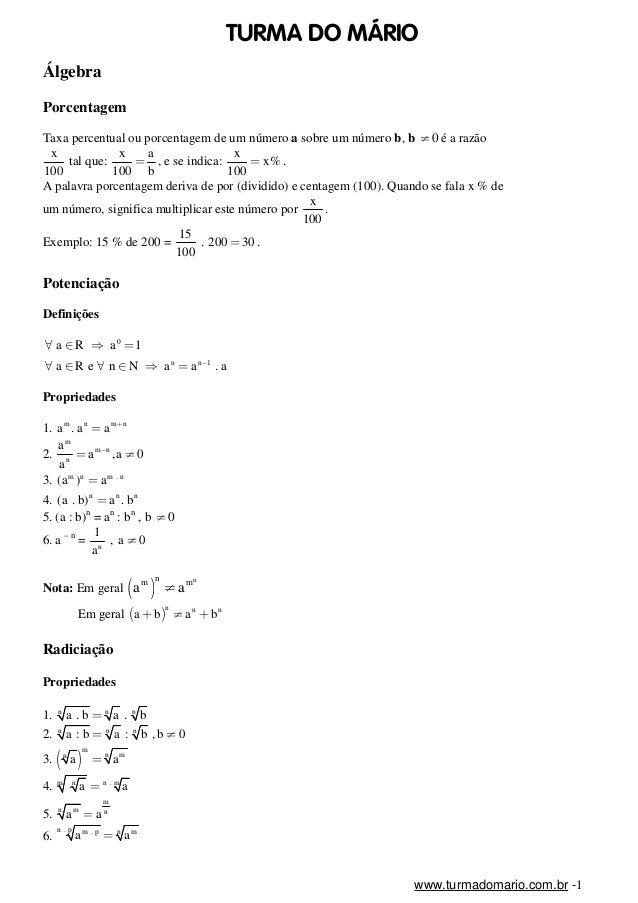 TURMA DO M˘RIO  Álgebra  Porcentagem  Taxa percentual ou porcentagem de um número a sobre um número b, b ≠0 é a razão  x  ...