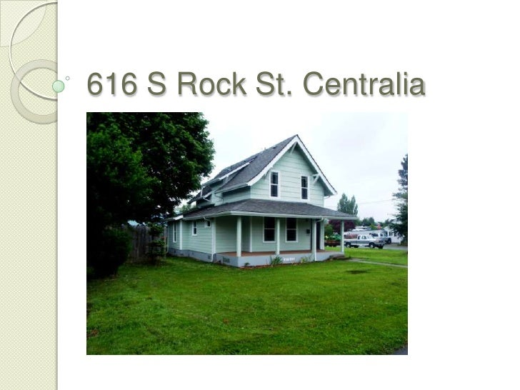 616 S Rock St. Centralia
