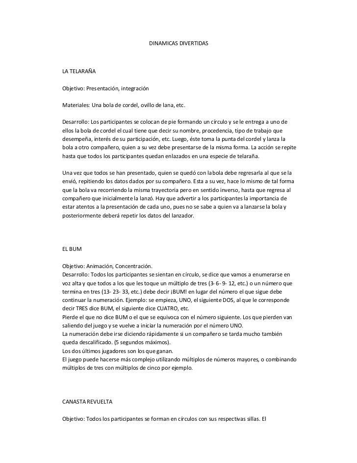 DINAMICAS DIVERTIDASLA TELARAÑAObjetivo: Presentación, integraciónMateriales: Una bola de cordel, ovillo de lana, etc.Desa...