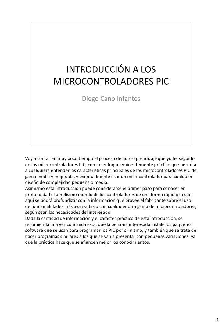 Voy a contar en muy poco tiempo el proceso de auto-aprendizaje que yo he seguidode los microcontroladores PIC, con un enfo...