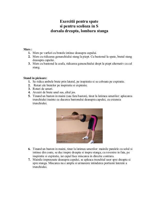 Exercitii pentru spate si pentru scolioza in S dorsala dreapta, lombara stanga Mers : 1. Mers pe varfuri cu bratele intins...
