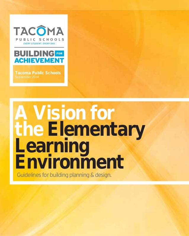 A Vision For Elementary Learning - Tacoma School District