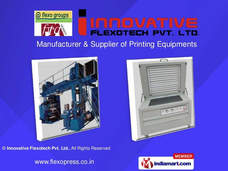 Manufacturer & Supplier of Printing Equipments© Innovative Flexotech Pvt. Ltd., All Rights Reserved                www.fle...
