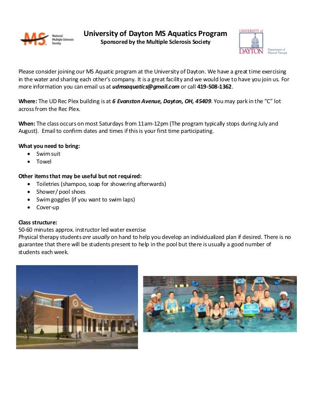 University of Dayton MS Aquatics Program Sponsored by the Multiple Sclerosis Society Please consider joining our MS Aquati...