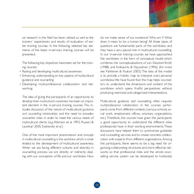 the culture of counselling Guidelines for effective cross-cultural counselling 1 counselors need to be aware of their own ethnicity and how it influences their interactions with other cultural.