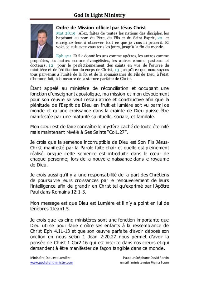 God Is Light Ministry Ministère Dieu est Lumière PasteurStéphane DavidFortin www.godislightministry.com email :ministereic...