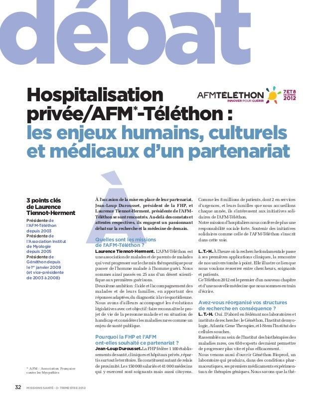 à Hospitalisation privée/AFM*-Téléthon : les enjeux humains, culturels et médicaux d'un partenariat 3pointsclés deLaurence...