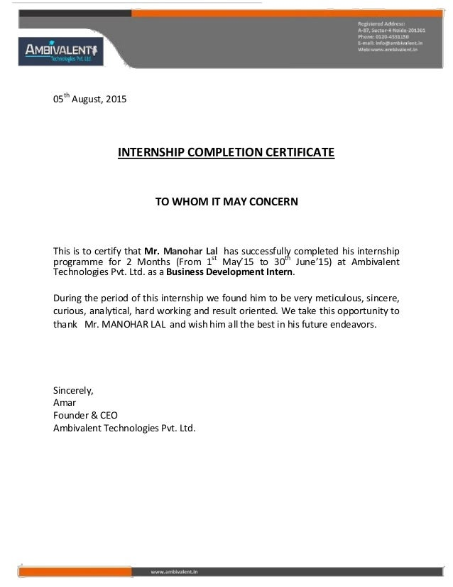 05th August, 2015 INTERNSHIP COMPLETION CERTIFICATE TO WHOM IT MAY CONCERN This is to certify that Mr. Manohar Lal has suc...