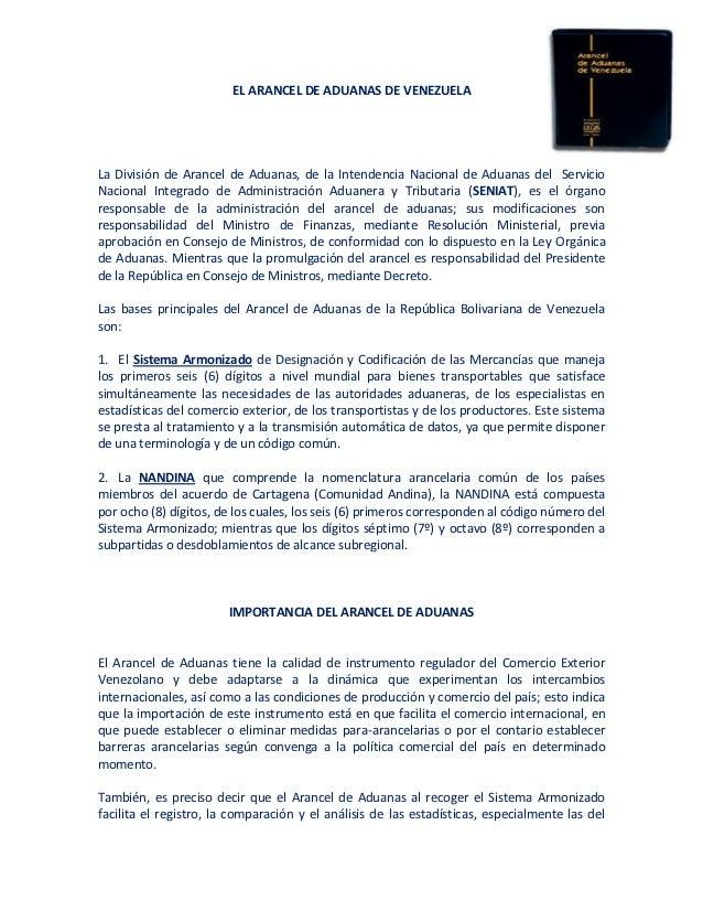 EL ARANCEL DE ADUANAS DE VENEZUELALa División de Arancel de Aduanas, de la Intendencia Nacional de Aduanas del ServicioNac...