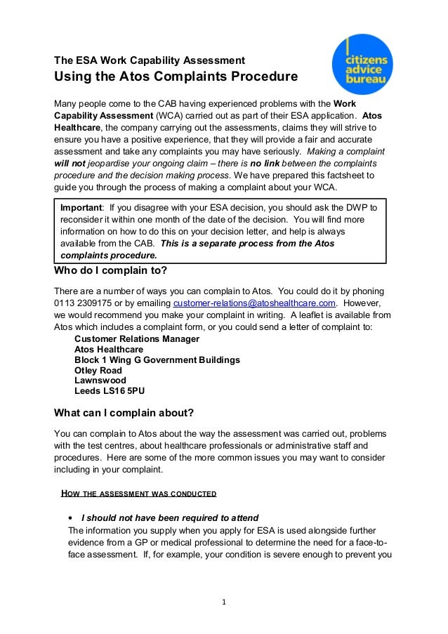 The ESA Work Capability Assessment Using the Atos Complaints Procedure Many people come to the CAB having experienced prob...