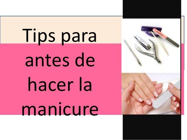 Tips para antes de hacer la manicure