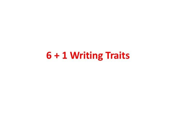 6 + 1 Writing Traits