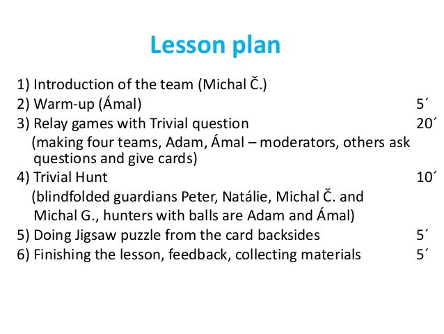 Trivia relay and game - preparation and evaluation of lesson