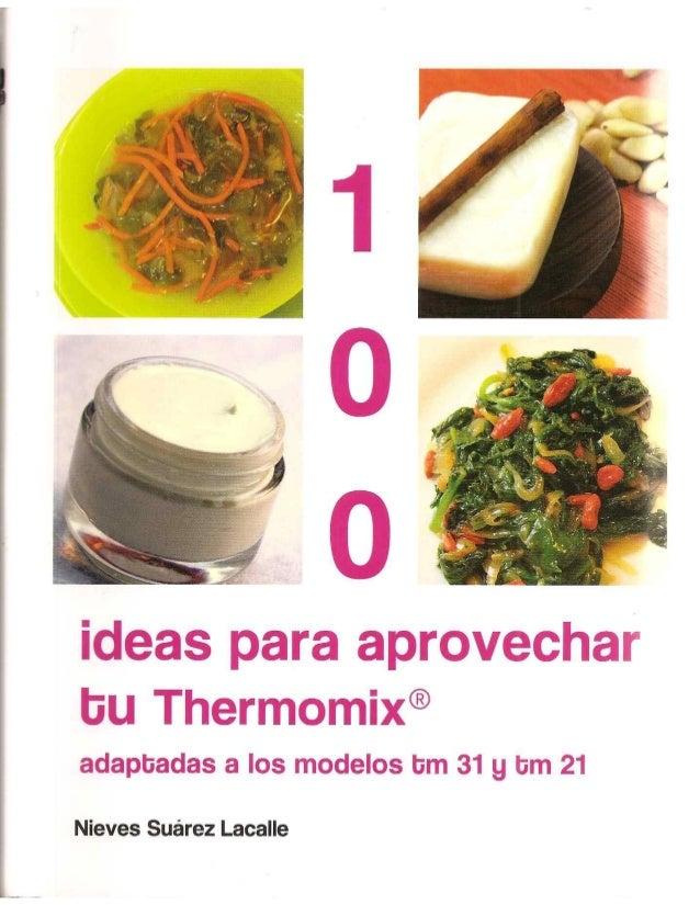 62.  100 ideas para aprovechar tu thermomix.johnnygan