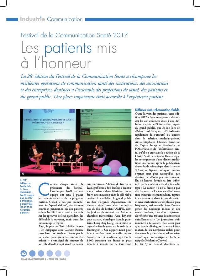 IndustrieCommunication 62 pharmaceutiques - février 2018 C omme chaque année, la présidente du Festival, Dominique Noël, ...