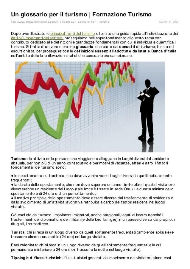 Un glossario per il turismo | Formazione Turismohttp://www.formaz ioneturismo.com/in- evidenz a/un- glossario- per- il- tu...