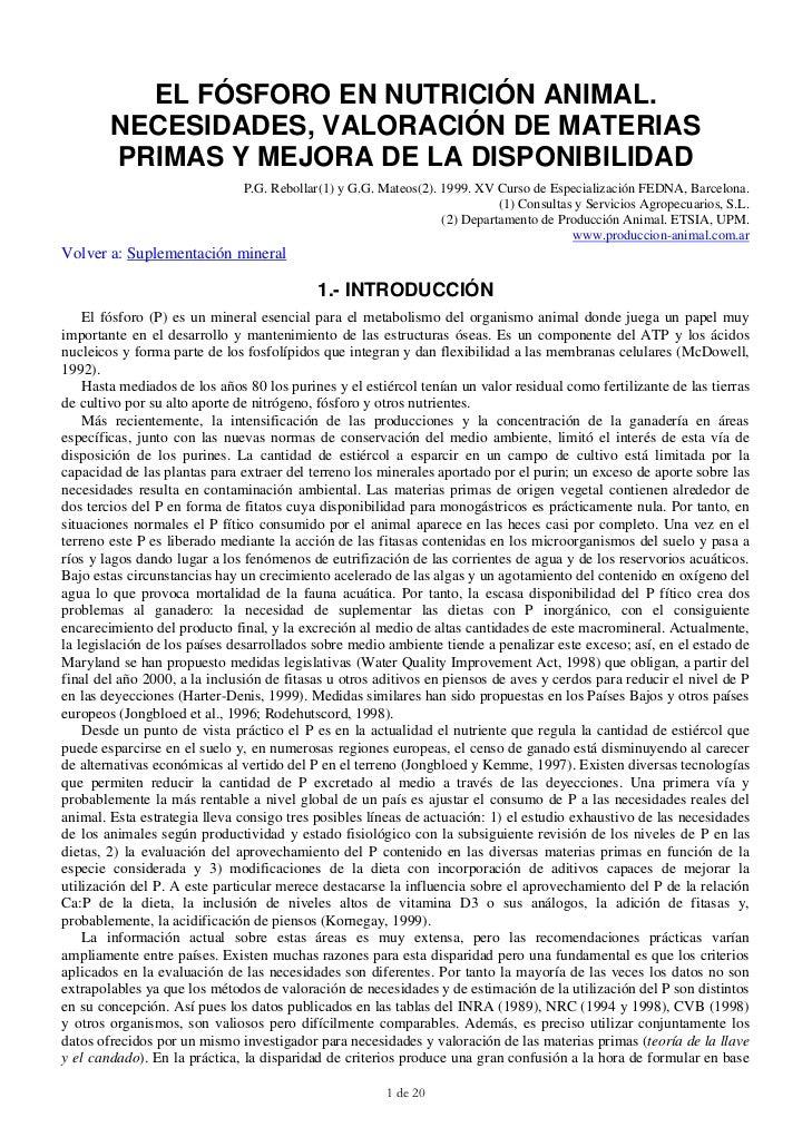 EL FÓSFORO EN NUTRICIÓN ANIMAL.        NECESIDADES, VALORACIÓN DE MATERIAS        PRIMAS Y MEJORA DE LA DISPONIBILIDAD    ...