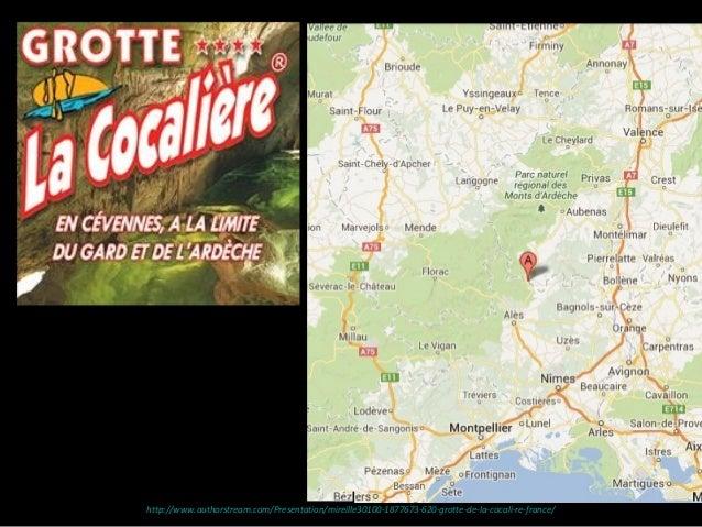 http://www.authorstream.com/Presentation/mireille30100-1877673-620-grotte-de-la-cocali-re-france/