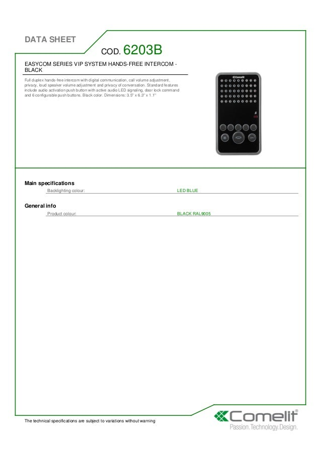 DATA SHEET The technical specifications are subject to variations without warning EASYCOM SERIES VIP SYSTEM HANDS-FREE INT...