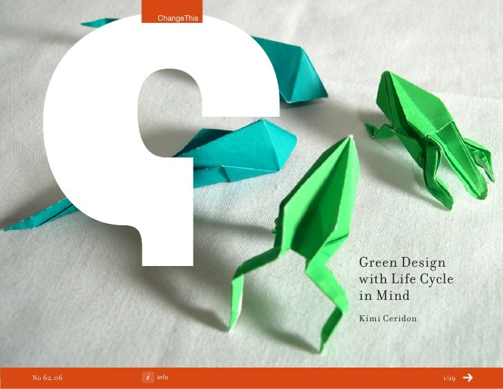 ChangeThis                             Green Design                         with Life Cycle                         in Min...