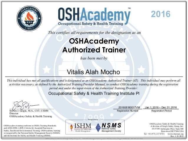 this certifies all requirements for the designation as an oshacademy authorized trainer has been met by
