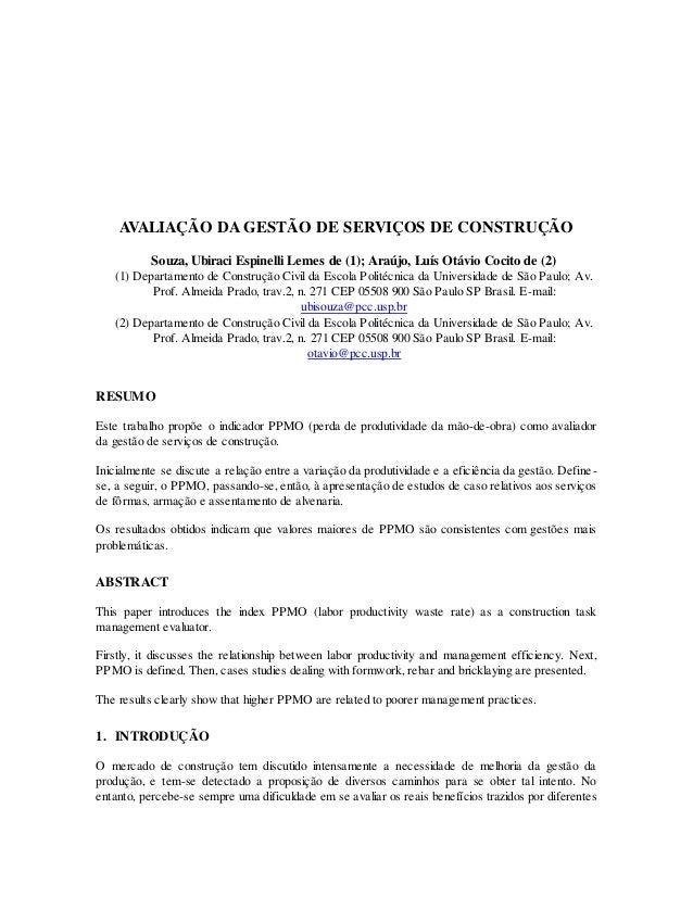 AVALIAÇÃO DA GESTÃO DE SERVIÇOS DE CONSTRUÇÃO Souza, Ubiraci Espinelli Lemes de (1); Araújo, Luís Otávio Cocito de (2) (1)...