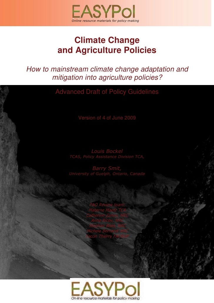 How to mainstream climate change adaptation and mitigation into agriculture policies, FAO, draft, June 2009               ...