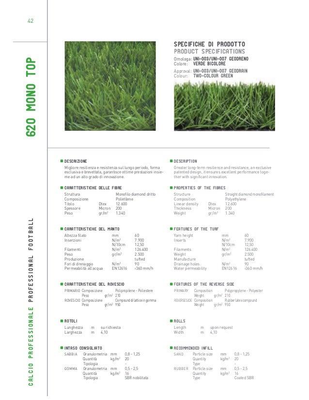42  SPECIFICHE DI PRODOTTO PRODUCT SPECIFICATIONS  620 MONO TOP  Omologa: UNI-003/UNI-007 geodreno Colore: Verde bicolore ...