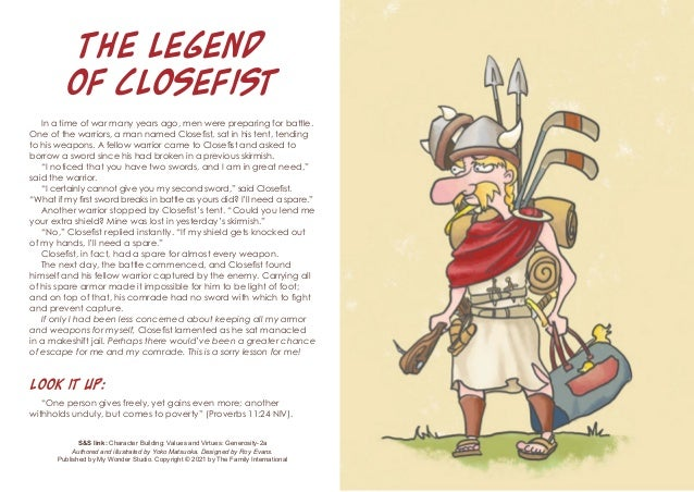 The Legend of Closefist In a time of war many years ago, men were preparing for battle. One of the warriors, a man named C...