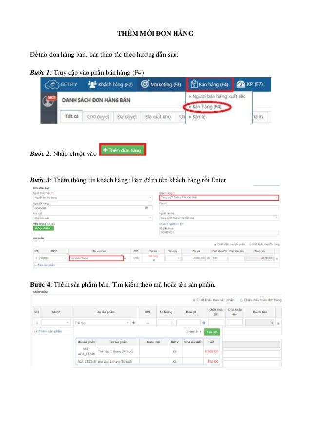 THÊM MỚI ĐƠN HÀNG Để tạo đơn hàng bán, bạn thao tác theo hướng dẫn sau: Bước 1: Truy cập vào phần bán hàng (F4) Bước 2: Nh...