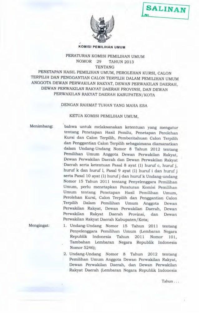 -2Tahun 2012 Nomor 117, Tambahan Lembaran Negara Republik Indonesia Nomor 5316); 3. Peraturan Komisi Pemilihan Umum Nomor ...