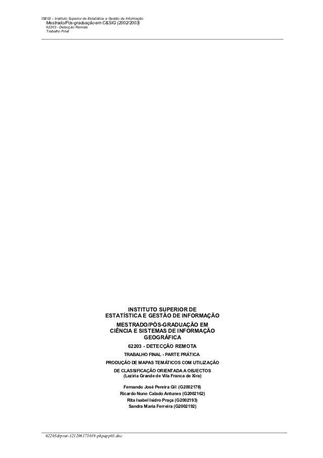 ISEGI – Instituto Superior de Estatística e Gestão de Informação   Mestrado/Pós-graduação em C&SIG (2002/2003)   62203 - D...