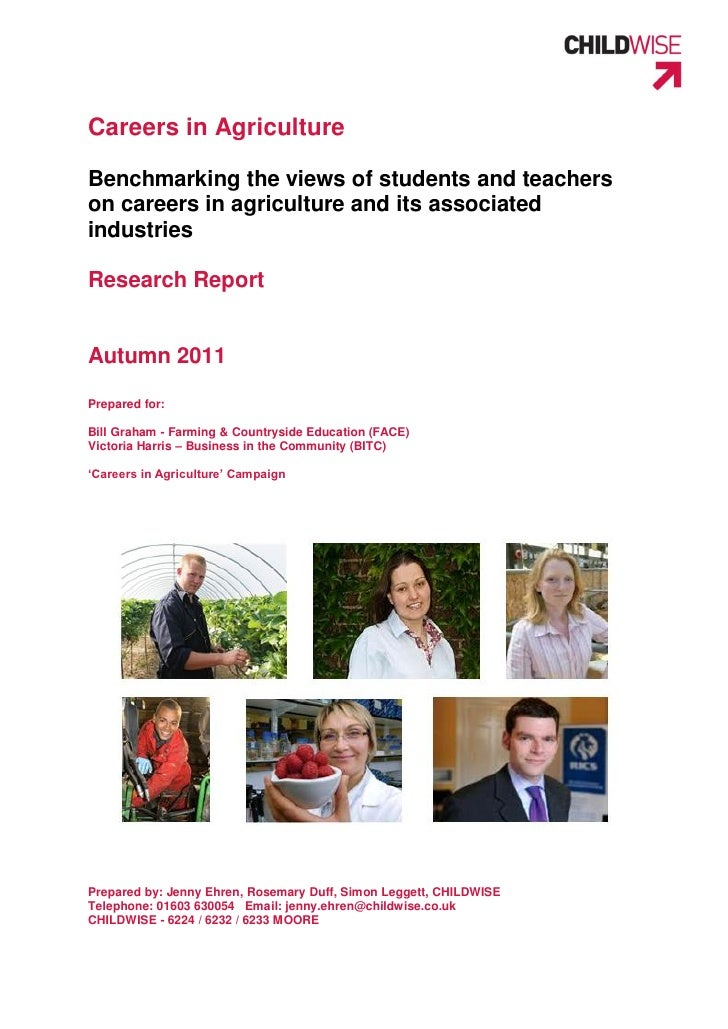 Careers in AgricultureBenchmarking the views of students and teacherson careers in agriculture and its associatedindustrie...