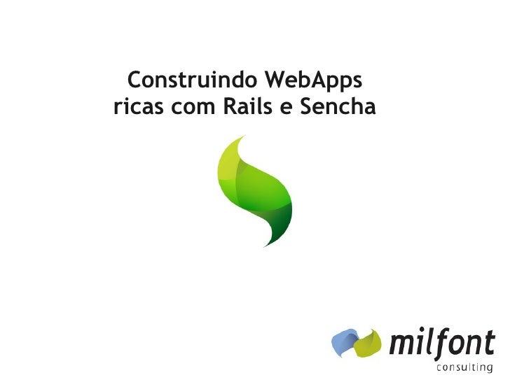Construindo WebAppsricas com Rails e Sencha