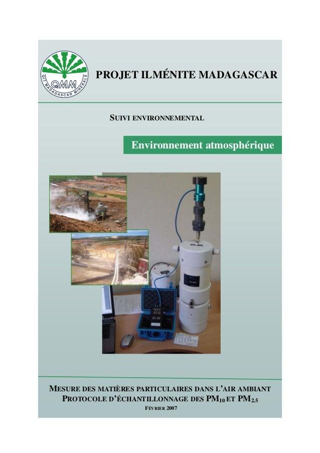 Environnement atmosphérique PROJET ILMÉNITE MADAGASCAR SUIVI ENVIRONNEMENTAL MESURE DES MATIÈRES PARTICULAIRES DANS L'AIR ...