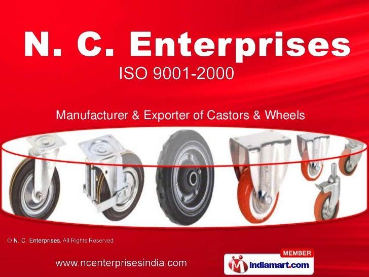 Manufacturer & Exporter of Castors & Wheels