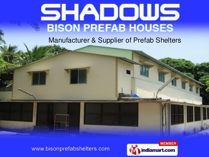 Manufacturer & Supplier of Prefab Shelters