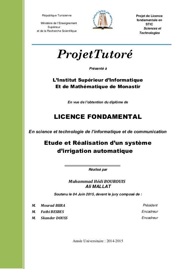 Présenté à L'Institut Supérieur d'Informatique Et de Mathématique de Monastir En vue de l'obtention du diplôme de LICENCE ...