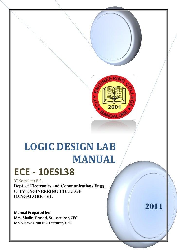 LOGIC DESIGN LAB             MANUALECE - 10ESL383rd Semester B.E.Dept. of Electronics and Communications Engg.CITY ENGINEE...