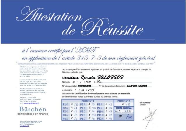 BÄRCHEN est un organisme de formation indépendant dont l'examen a été certifié par l'Autorité des marchés financiers (AMF)...