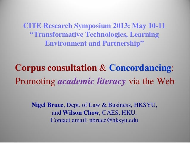 "CITE Research Symposium 2013: May 10-11""Transformative Technologies, LearningEnvironment and Partnership""Corpus consultati..."