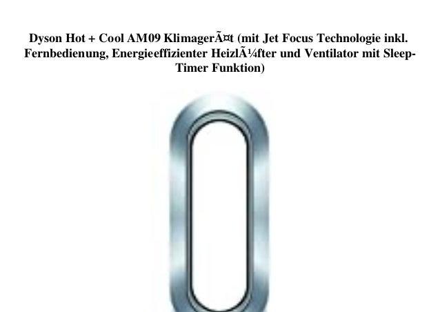Dyson Hot + Cool AM09 Klimagerät (mit Jet Focus Technologie inkl. Fernbedienung, Energieeffizienter Heizlüfter und Ventila...