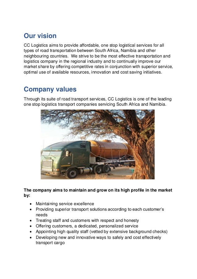 Our vision CC Logistics aims to provide affordable, one stop logistical services for all types of road transportation betw...