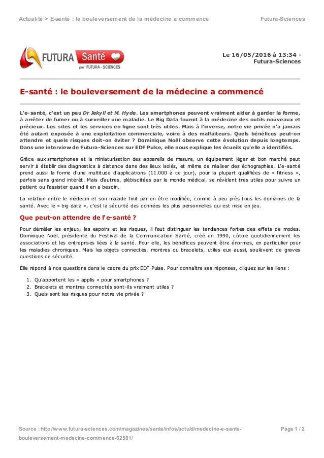 Actualité>E-santé:lebouleversementdelamédecineacommencé Futura-Sciences Source:http://www.futura-sciences.com/...