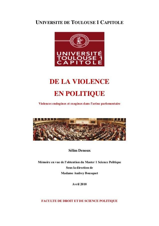 UNIVERSITE DE TOULOUSE 1 CAPITOLE DE LA VIOLENCE EN POLITIQUE Violences endogènes et exogènes dans l'arène parlementaire S...