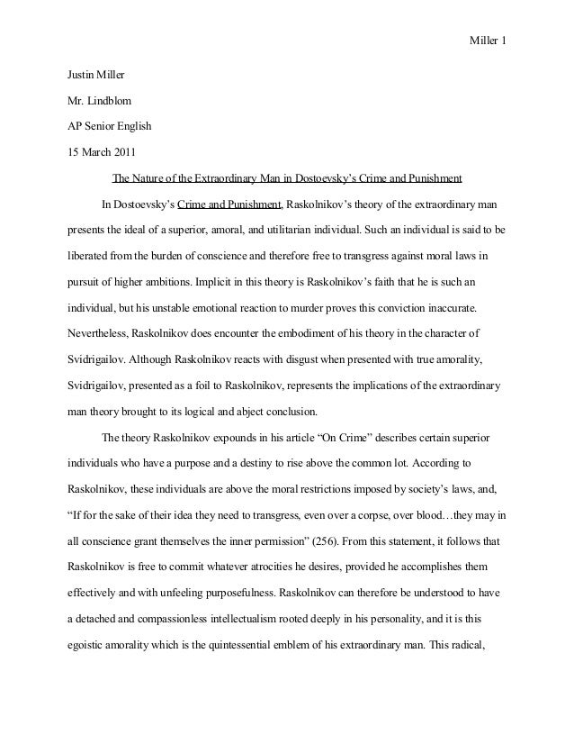crime and punishment essay crime and punishment essay miller 1 justin miller mr lindblom ap senior english 15 2011 the nature of
